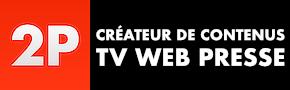 2P Production | Agence de presse - production audiovisuelle